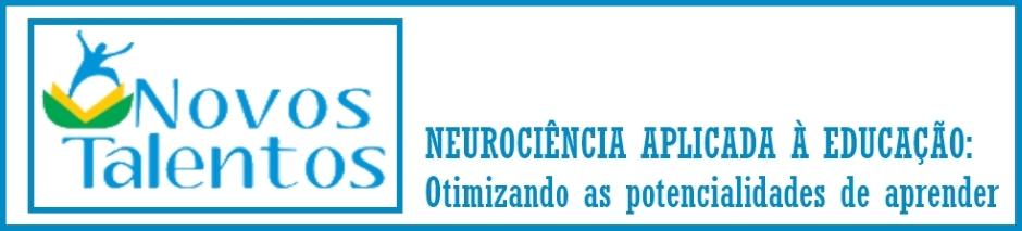 NovosTalentos.Neurociência.Educa